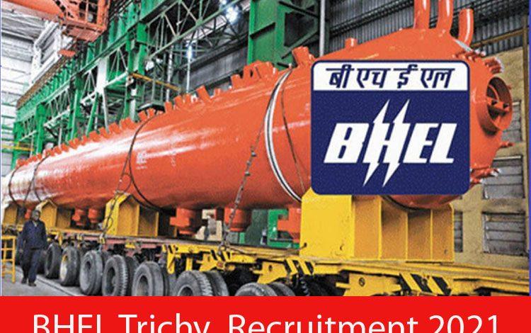 BHEL Trichy Recruitment