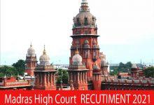 Photo of Madras High Court Recruitment 2021 | Various Judicial Member Posts | Apply Online