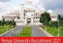 Photo of Periyar University Recruitment 2021 |JRF & Field Assistant  Posts |Apply Online