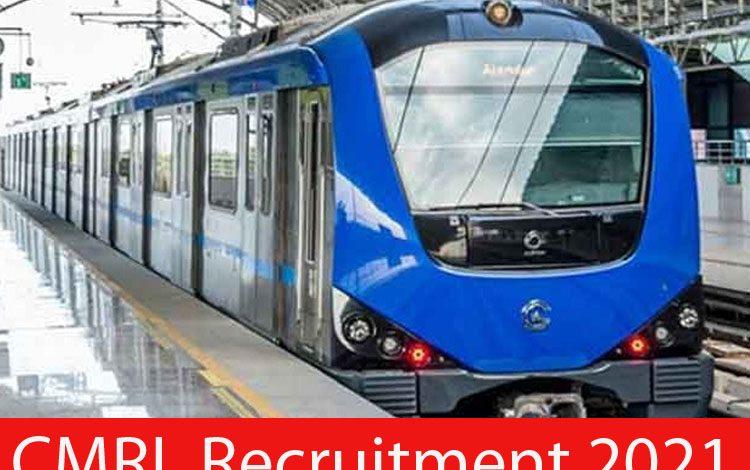 CMRL Recruitment 2021