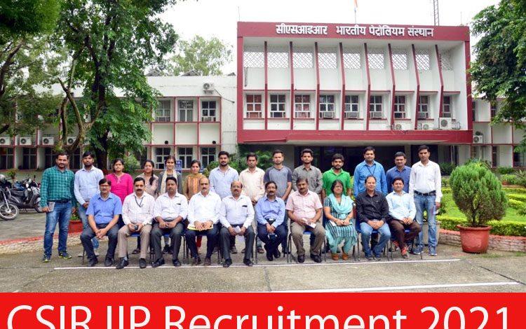 CSIR IIP Recruitment 2021