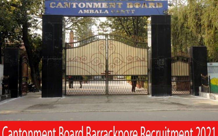 Cantonment Board Barrackpore Recruitment 2021