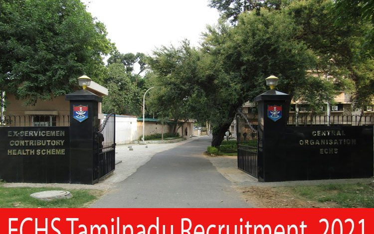 ECHS Tamilnadu Recruitment 2021