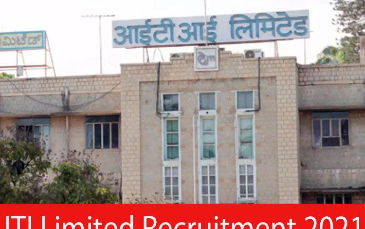 ITI Limited Recruitment 2021