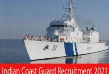 Photo of Indian Coast Guard Recruitment 2021 | Various Charge man & Others Posts | Apply Online
