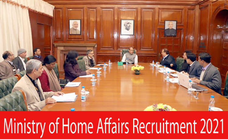 Ministry of Home Affairs Recruitment 2021