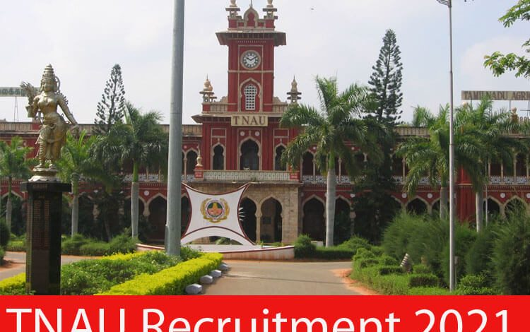 TNAU Recruitment 2021