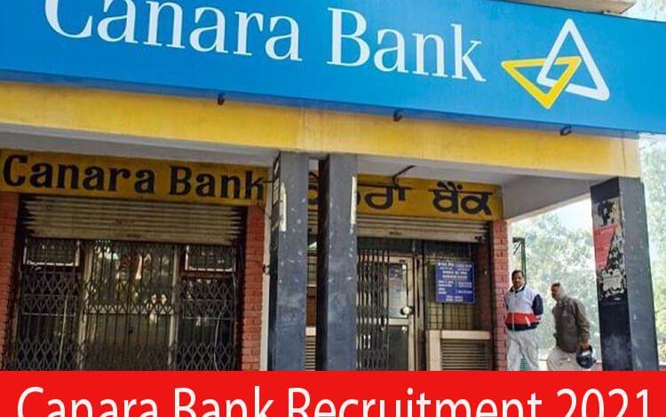 Canara Bank Recruitment 2021
