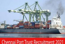 Photo of CPT Chennai Port Recruitment 2021 | Various Deputy Chief Accounts Officer Posts | Apply Online