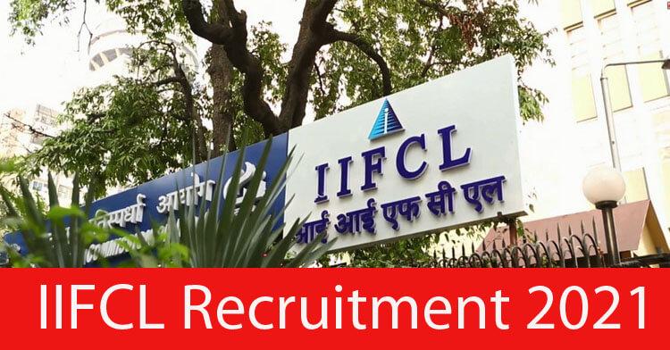 IIFCL Recruitment 2021