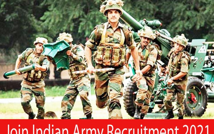 Join Indian Army Recruitment 2021
