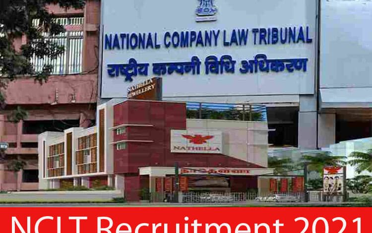 NCLT Recruitment 2021
