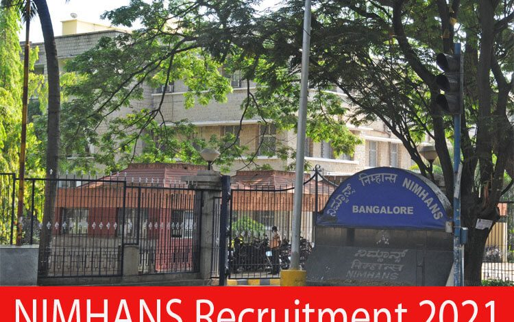 NIMHANS Recruitment 2021