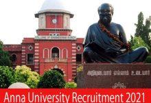 Photo of Anna University Recruitment 2021 |Various Project Associate II Posts | Apply Online