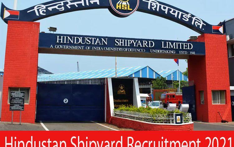 Hindustan Shipyard Recruitment 2021