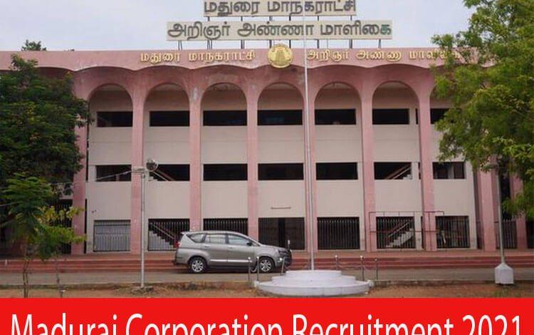 Madurai Corporation Recruitment 2021