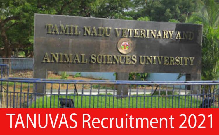 TANUVAS Recruitment 2021