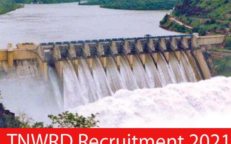 TNWRD Recruitment 2021