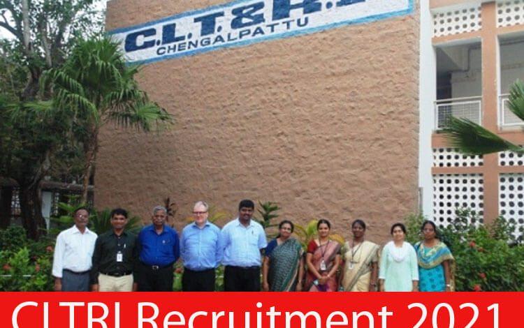 CLTRI Recruitment 2021