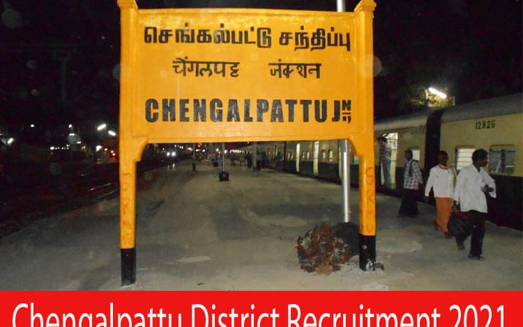Chengalpattu District Recruitment 2021