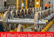 Photo of Rail Wheel Factory Recruitment 2021 |Various Fitter, Machinist, Electrician & Other Posts | Apply Online