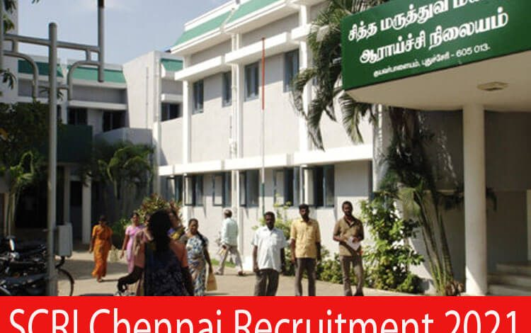 SCRI Chennai Recruitment 2021