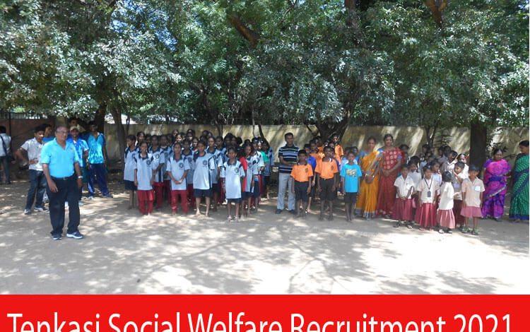 Tenkasi Social Welfare Recruitment 2021