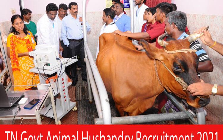 TN Govt Animal Husbandry Recruitment 2021